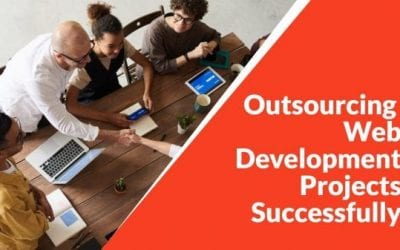 What Everyone Ought To Know About Outsourcing Web Development