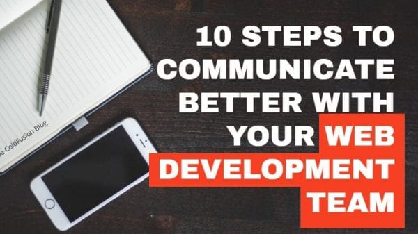10 Ways to Communicate Effectively With Your Development Team